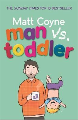 Man vs. Toddler by Matt Coyne image