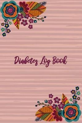Diabetes Log Book by Paper Kate Publishing