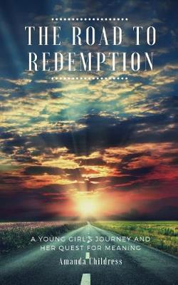 The Road to Redemption by Amanda Childress