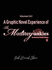 A Graphic Novel Experience of The Monsterjunkies by Erik Daniel Shein