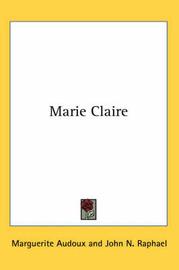 Marie Claire by Marguerite Audoux image