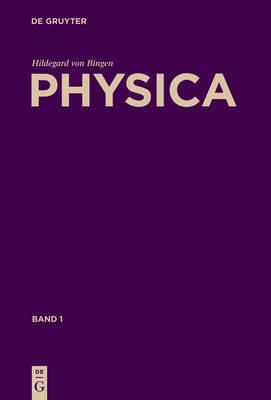 Physica: Liber Subtilitatum Diversarum Naturarum Creaturarum by Hildegard von Bingen image