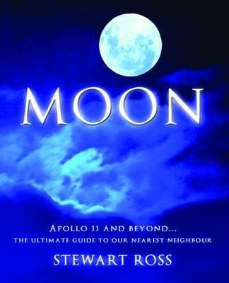 Moon by Stewart Ross