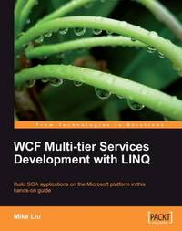 WCF Multi-tier Services Development with LINQ by Mike Liu image