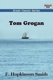 Tom Grogan by Francis Hopkinson Smith image