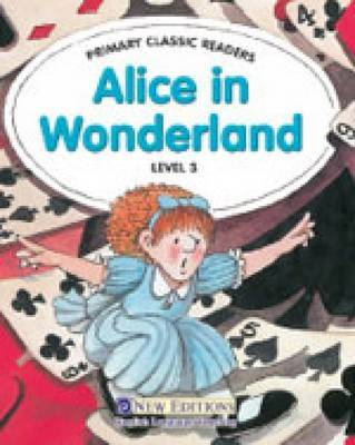 Alice in Wonderland: For Primary 3 by Jane Swan