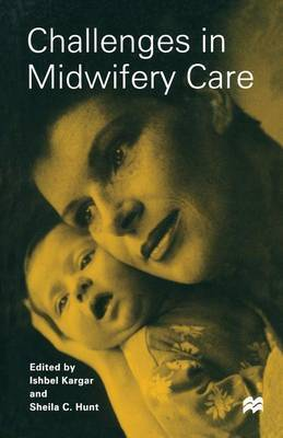 Challenges in Midwifery Care by Sheila C. Hunt image