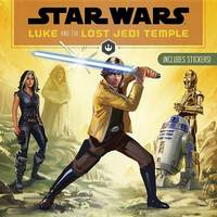 Star Wars Luke and the Lost Jedi Temple by Jason Fry