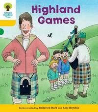 Oxford Reading Tree: Level 5: Decode and Develop Highland Games by Roderick Hunt