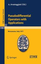 Pseudodifferential Operators with Applications