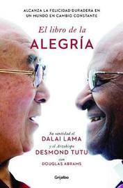 El Libro de la Alegraa / The Book of Joy by Dalai Lama