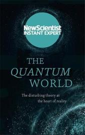"""The Quantum World by """"New Scientist"""""""