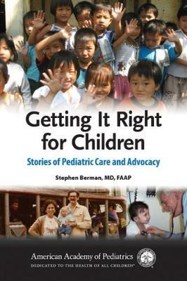 Getting it Right for Children by Stephen Berman image
