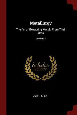 Metallurgy by John Percy image