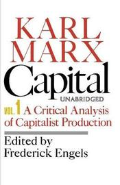 Capital: Vol 1 by Karl Marx