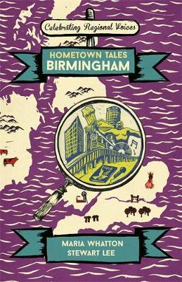 Hometown Tales: Birmingham by Maria Whatton