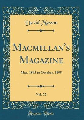 Macmillan's Magazine, Vol. 72 by David Masson image