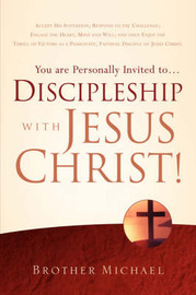 You Are Personally Invited To.Discipleship with Jesus Christ! by Brother Michael of the Holy Trinity image