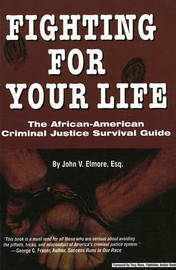 Fighting for Your Life by John Elmore image
