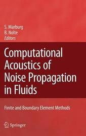 Computational Acoustics of Noise Propagation in Fluids - Finite and Boundary Element Methods image