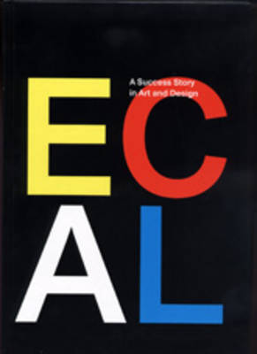 ECAL: A Success Story in Art and Design image