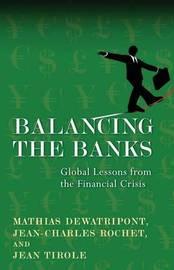 Balancing the Banks by Mathias Dewatripont
