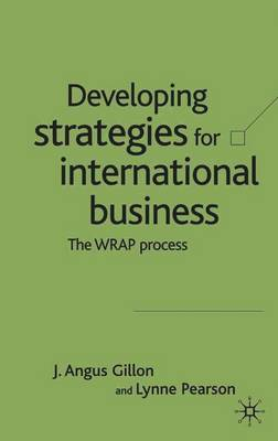Developing Strategies for International Business by J. Angus Gillonn