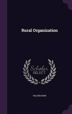 Rural Organization by Walter Burr image