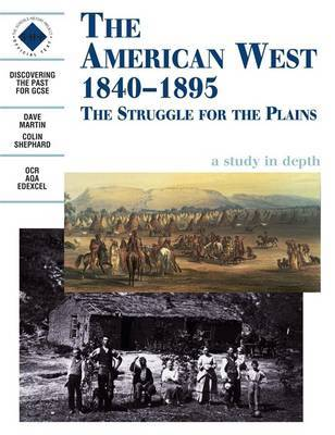 The American West 1840-1895: An SHP depth study by Dave Martin