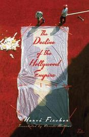 The Decline of the Hollywood Empire by FISCHER image