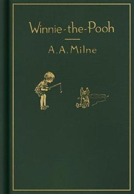 Winnie-The-Pooh: Classic Gift Edition by A.A. Milne
