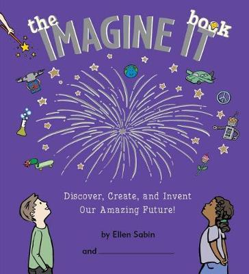 The Imagine It Book by Ellen Sabin