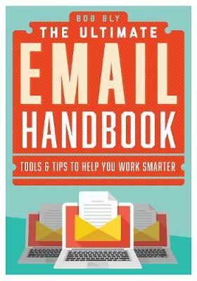 The New Email Revolution by Robert W Bly image