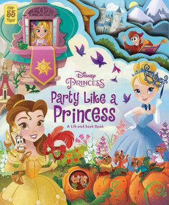 Party Like A Princess by Disney Book Group