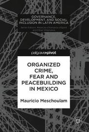Organized Crime, Fear and Peacebuilding in Mexico by Mauricio Meschoulam image