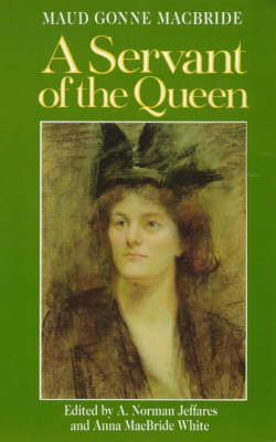 A Servant of the Queen by Maud Gonne MacBride image