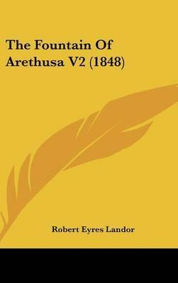 The Fountain of Arethusa V2 (1848) by Robert Eyres Landor image