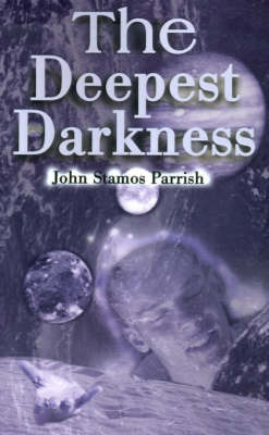 The Deepest Darkness by John Stamos Parrish