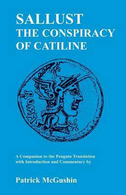 "Sallust's ""Conspiracy of Catiline"" by Patrick McGushin image"