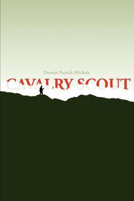 Cavalry Scout by Dennis P. Michels image
