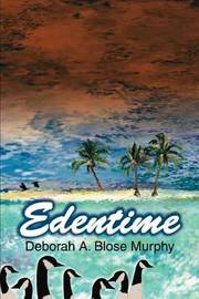 Edentime by Deborah A. Blose Murphy image