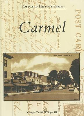 Carmel by George Carroll, III Whipple
