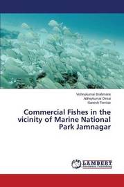 Commercial Fishes in the Vicinity of Marine National Park Jamnagar by Brahmane Vishnukumar