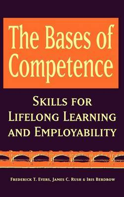 The Bases of Competence by Frederick T. Evers