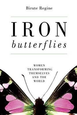 Iron Butterflies by Birute Regine