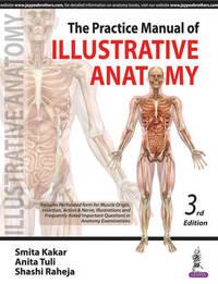 The Practice Manual of Illustrative Anatomy by Smita Kakar image