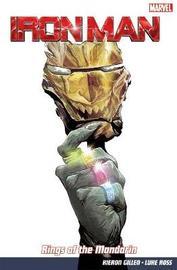 Iron Man Vol. 5: Rings Of The Mandarin by Kieron Gillen