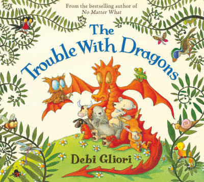 The Trouble with Dragons by Debi Gliori image