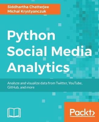 Python Social Media Analytics by Siddhartha Chatterjee image