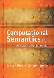 Computational Semantics with Functional Programming by Jan Van Eijck